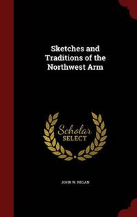 image of Sketches and Traditions of the Northwest Arm