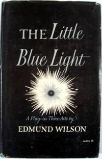 THE LITTLE BLUE LIGHT, A PLAY IN THREE ACTS