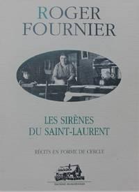 Les sirènes du Saint-Laurent. Récits en forme de cercle