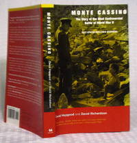 Monte Cassino: The Story of the Most Controversial Battle of World War II