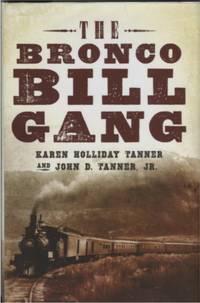 The Bronco Bill Gang.