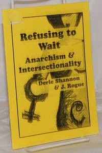 image of Refusing to Wait: Anarchism_Intersectionality