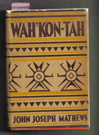 WAH'KON-TAH: The Osage and the White Man's Road