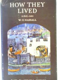How They Lived by W. O Hassall - Hardcover - 1962 - from World of Rare Books (SKU: 1579555623EMB)