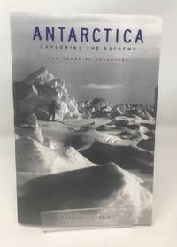 image of Antarctica: Exploring the Extreme - 400 Years of Adventure