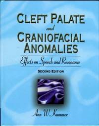 image of Cleft Palate And Craniofacial Anomalies: Effects On Speech And Resonance