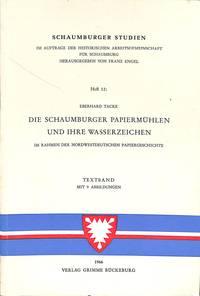 Die Schaumburger Papiermühlen und ihre Wasserzeichen, im Rahmen der  Nordwestdeutschen...