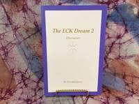 ECK Dream 2, The: