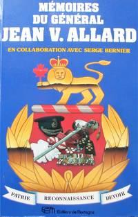 Mémoires du général Jean V. Allard