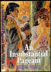 An Insubstantial Pageant
