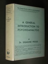 image of A General Introduction to Psycho-Analysis: A Course of Twenty-Eight Lectures Delivered at the University of Vienna