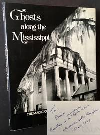 image of Ghosts along the Mississippi: An Essay in the Poetic Interpretation of Louisiana's Plantation Architecture