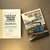 The Great Train Robbery by  Michael Crichton - Signed First Edition - 1975 - from The Bookman & The Lady (SKU: Crichton-1)