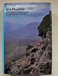 The Lakeland Peaks A Constable Guide for walkers and climbers.