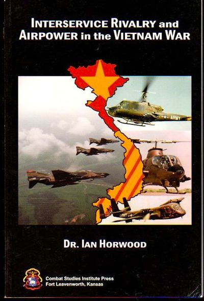 Leavenworth: Combat Studies Institute Press, 2006. Paperback. Very good. 200pp. Internally fine with...