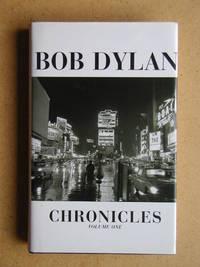 Bob Dylan: Chronicles Volume One.
