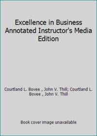 Excellence in Business Annotated Instructor's Media Edition