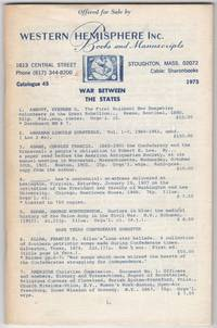 image of Western Hemisphere Inc. Books and Manuscripts. Catalogue 45. War Between the States