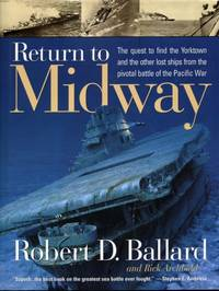 Return to Midway by  Rick  Robert and Archbold - 1st - 1999 - from Naval Marine Archive and Biblio.com