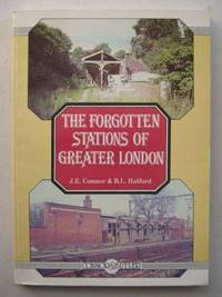Forgotten Stations of Greater London