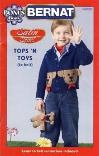 Bernat Satin Sport Tops 'N Toys Booklet No. 542030