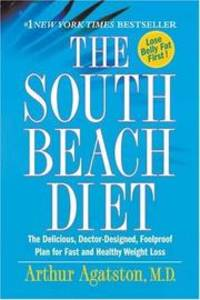 image of The South Beach Diet: The Delicious, Doctor-Designed, Foolproof Plan for Fast an