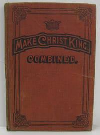 MAKE CHRIST KING COMBINED