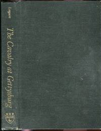 The Cavalry at Gettysburg: A Tactical Study of Mounted Operations during the Civil War's Pivotal Campaign 9 June-14 July 1863