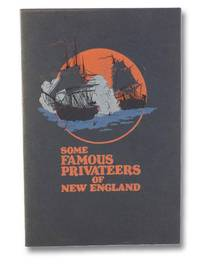 Some Famous Privateers in New England