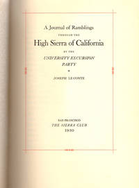 A Journal of Ramblings through the High Sierra of California; By the University Excursion Party [1870]