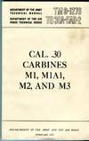 Cal. .30, Carbines, M1, M1A1, M2, and M3 ((TM 9-1276/TO 39A-5AD-2)