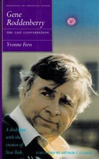 Gene Roddenberry: The Last Conversation