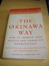 image of The Okinawa Way. How to Improve Your Health and Longevity Dramatically