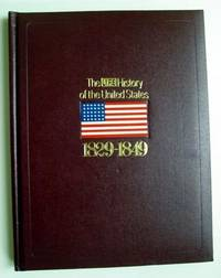 The Life History of the United States: 1829-1849