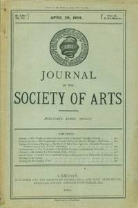 Journal of the Society of Arts, Friday, Apr. 29, 1904, No. 2,684, Vol. LII