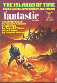 FANTASTIC Stories: September, Sept. 1977 by Fantastic (Jack Dann; Parke Godwin; Richard A. Lupoff; Robert F. Young; Michael F.X. Milhaus; Darrell Schweitzer) - Paperback - 1977 - from Books from the Crypt and Biblio.com.au