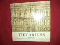 Victorians. An Account of Domestic Architecture in Victorian San Francisco, 1870-1890.