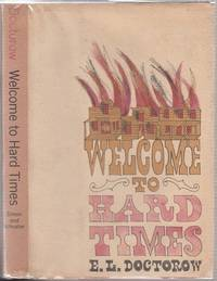 Welcome To Hard Times by  E.L Doctorow - First edition - 1960 - from The Old Book Shop of Bordentown (ABNJ) and Biblio.com