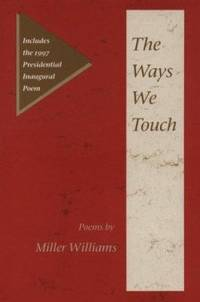 The Ways We Touch : Poems