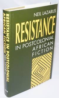 image of Resistance in Postcolonial African Fiction