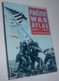 THE PACIFIC WAR ATLAS 1941-1945