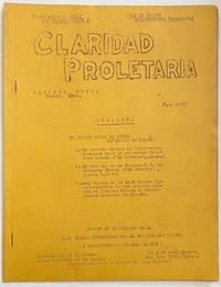 image of Claridad Proletaria. Segunda época, numero tres (Feb. 1937)
