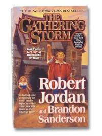 The Gathering Storm (The Wheel of Time Series Book 12)