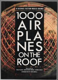 1000 AIRPLANES ON THE ROOF: A Science Fiction Music-Drama