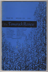 The Tamarack Review 6 (Six, Winter 1958) - includes four poems by Leonard Cohen