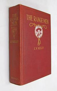 The Range Men  the Story of the Ranchers and Indians of Alberta
