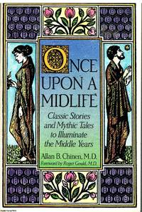 image of Once Upon A Midlife Classic stories and mythic tales to illuminate the middle years