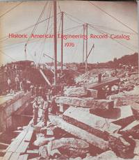Historic American Engineering Record Catalog  1976