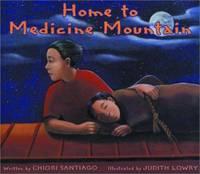 Home to Medicine Mountain