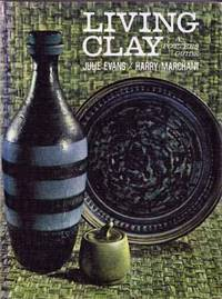 Living Clay A Potter's Guide